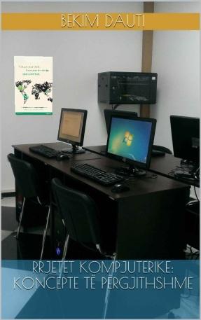 Rrjetet Kompjuterike: Koncepte të Përgjithshme nga Bekim Dauti