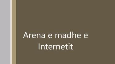 Arena e Internetit