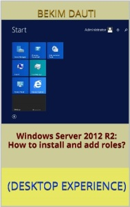 Windows Server 2012 R2 - How to install and add roles